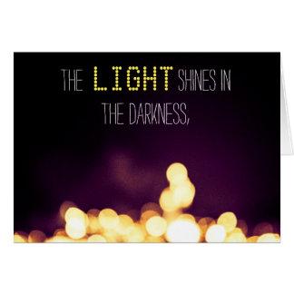 """""""La luz brilla en las tarjetas de la oscuridad"""""""