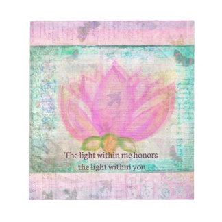 La luz dentro de mí honores la luz dentro de usted bloc de notas