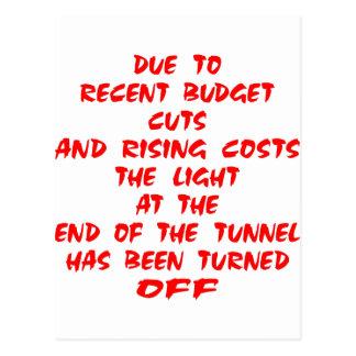 La luz en el extremo del túnel ha sido tarjeta postal