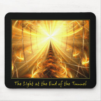 La luz en el extremo del túnel alfombrilla de raton
