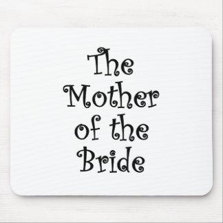 La madre de la novia alfombrilla de ratones