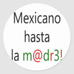 La Madre de Mexicano Hasta Pegatina Redonda