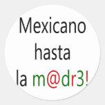 La Madre de Mexicano Hasta Pegatinas Redondas