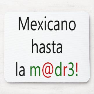 La Madre de Mexicano Hasta Alfombrilla De Ratón