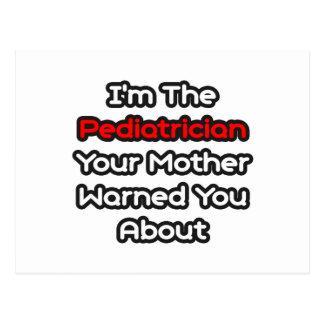 La madre del pediatra… le advirtió alrededor tarjeta postal