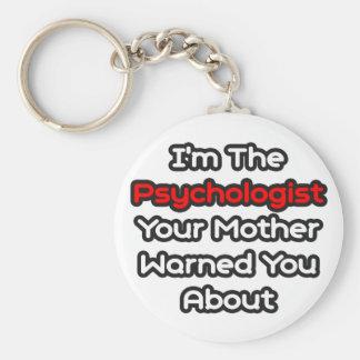 La madre del psicólogo… le advirtió alrededor llaveros personalizados