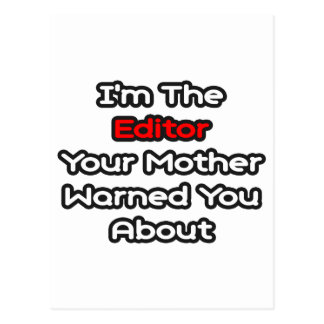 La madre del redactor… le advirtió alrededor tarjeta postal