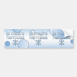 La Madre Hermosa Argentina Flag Colors Pop Art Bumper Sticker