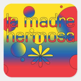 La Madre Hermosa Ecuador Flag Colors Pop Art Square Sticker