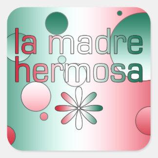 La Madre Hermosa Mexico Flag Colors Pop Art Square Sticker