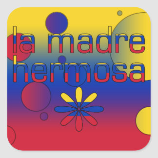 La Madre Hermosa Venezuela Flag Colors Pop Art Square Sticker