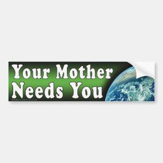 La madre le necesita pegatina para el parachoques pegatina para auto
