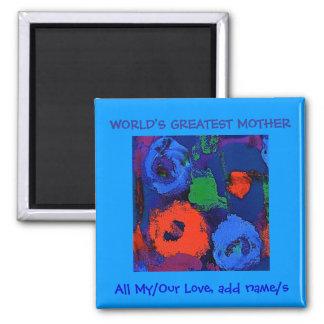 La madre más grande del mundo, imán del amor