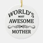La madre más impresionante del mundo adorno de navidad