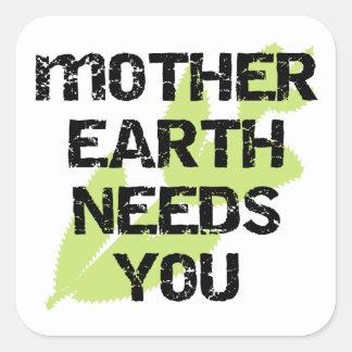 La madre tierra le necesita las camisetas y los pegatina cuadrada