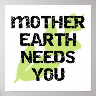 La madre tierra le necesita las camisetas y los re póster