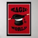 La magia del mago es mi poster del mundo
