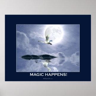 La MAGIA SUCEDE cisne de motivación Póster