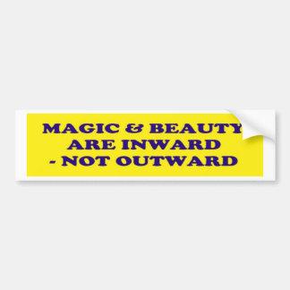 La magia y la belleza son internas - no exterior pegatina para auto
