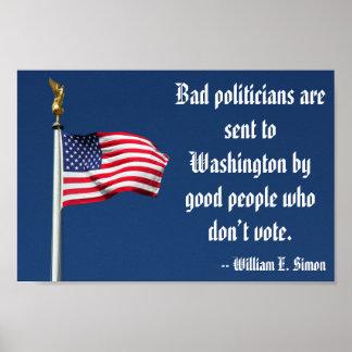 La mala buena gente de los políticos… no vota el póster