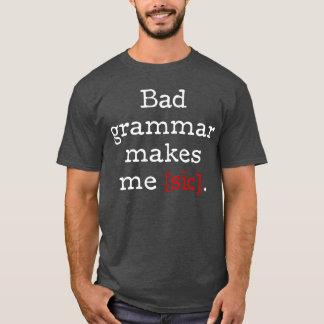 La mala gramática me hace [el sic] playera