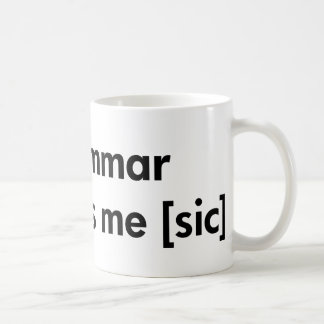 La mala gramática me hace (el sic) tazas