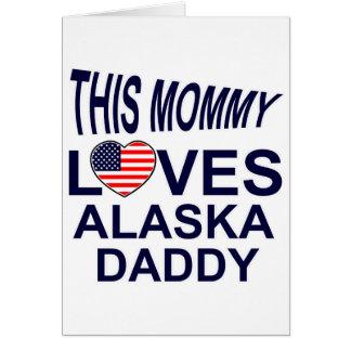 la mamá ama al papá de Alaska Tarjeta De Felicitación