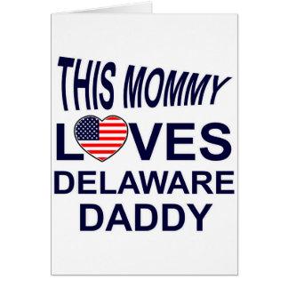 la mamá ama al papá de Delaware Tarjeta De Felicitación