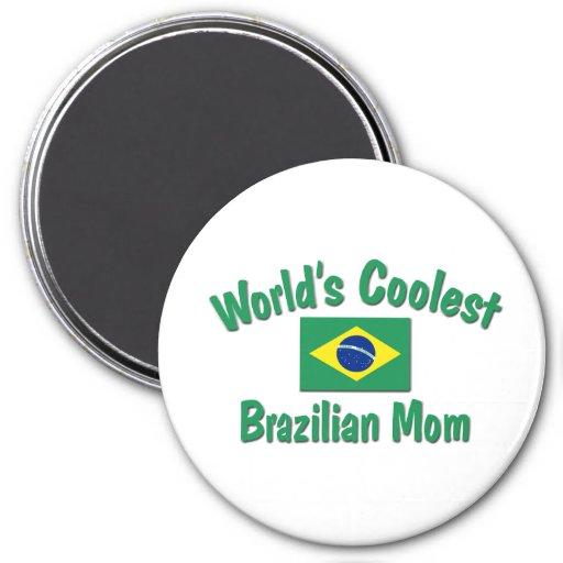 La mamá brasileña más fresca imán redondo 7 cm