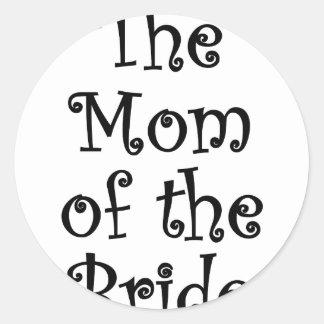 La mamá de la novia etiqueta redonda