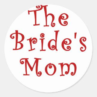 La mamá de las novias pegatina redonda
