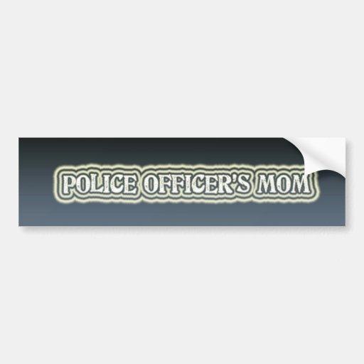 La mamá del oficial de policía etiqueta de parachoque