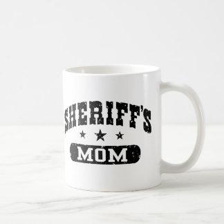 La mamá del sheriff taza
