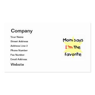 La mamá dice que soy el preferido (el amarillo) tarjetas de visita