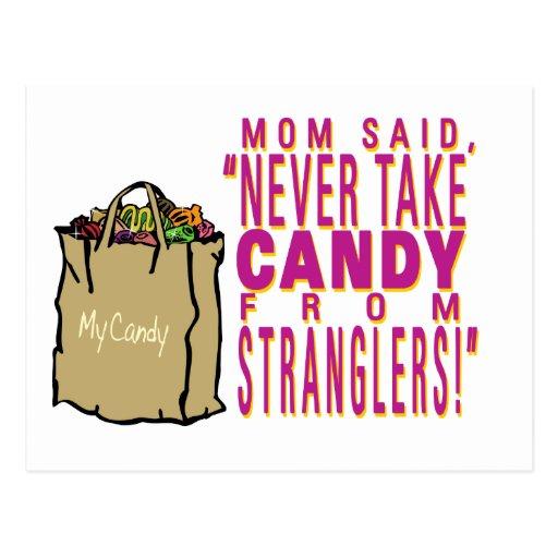 La mamá dijo - nunca tome el caramelo de postal