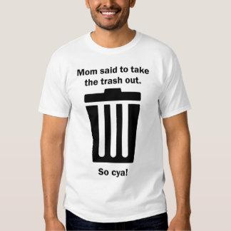 La mamá dijo sacar la basura poleras