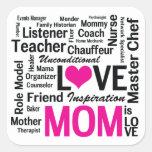 La mamá es amor - aprecio del día de madre calcomanía cuadradas personalizadas