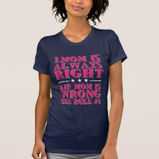 La mamá es siempre camiseta divertida derecha del