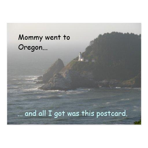 La mamá fue a Oregon… Postal