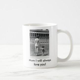 ¡La mamá I le amará siempre taza! Taza Clásica