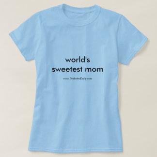 La mamá más dulce del mundo playera