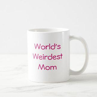 La mamá más extraña del mundo taza de café