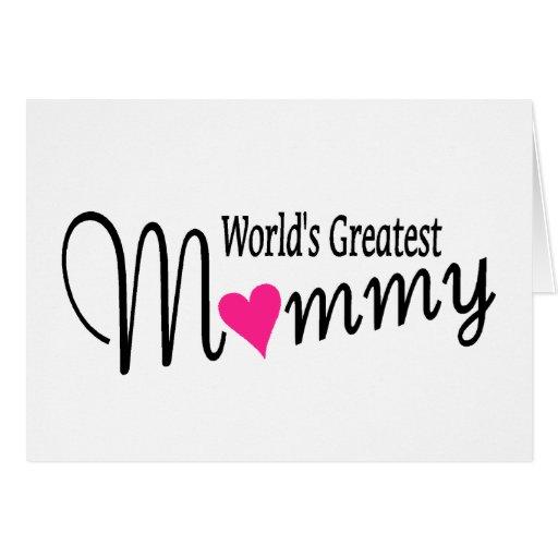 La mamá más grande de los mundos felicitacion