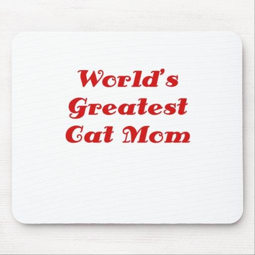 La mamá más grande del gato de los mundos tapete de ratones