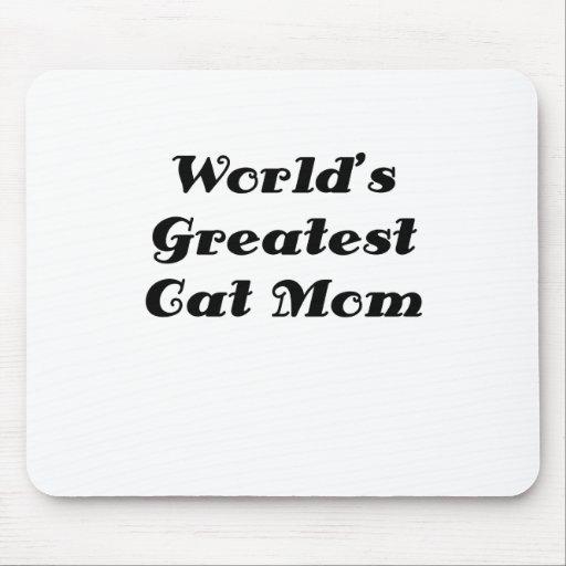 La mamá más grande del gato de los mundos tapetes de raton