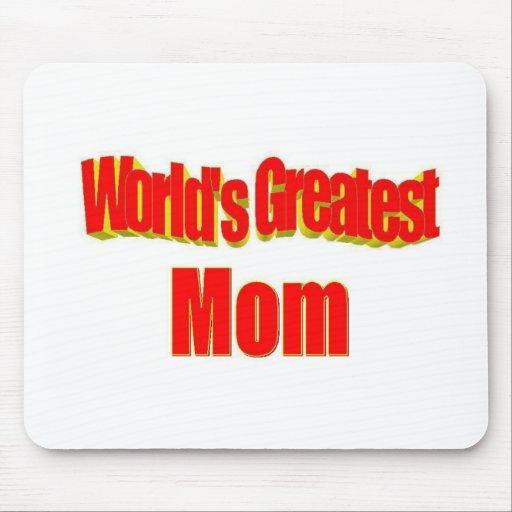 La mamá más grande del mundo alfombrillas de raton