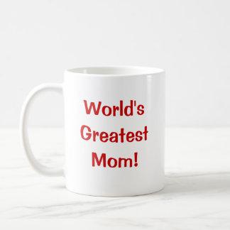 ¡La mamá más grande del mundo! Taza Clásica