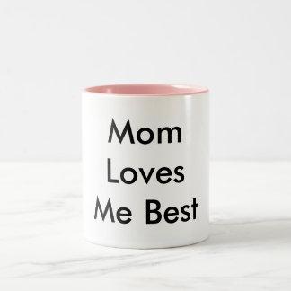 La mamá me ama mejor, hace para asaltar taza de dos tonos