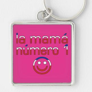 La Mamá Número 1 - mamá del número 1 en chileno Llavero Personalizado