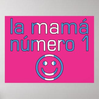 La Mamá Número 1 - mamá del número 1 en guatemalte Posters